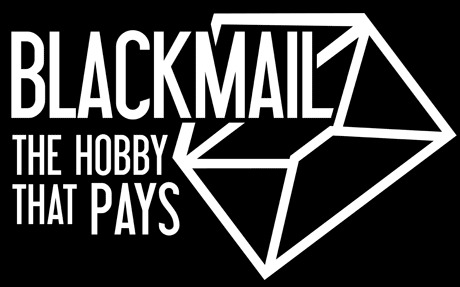 blackmail-the-hobby-that-pays